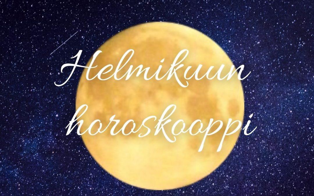 HELMIKUUN HOROSKOOPPI MAANANTAI 1.2.21